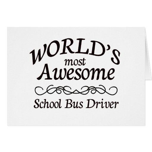 World's Most Awesome School Bus Driver Cards