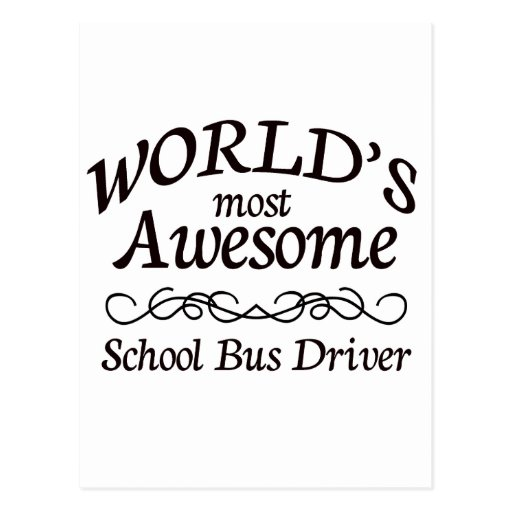 World's Most Awesome School Bus Driver Postcard