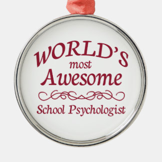 World's Most Awesome School Psychologist Silver-Colored Round Ornament