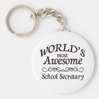 World's Most Awesome School Secretary Keychain