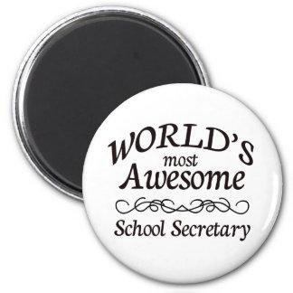 World's Most Awesome School Secretary Refrigerator Magnet