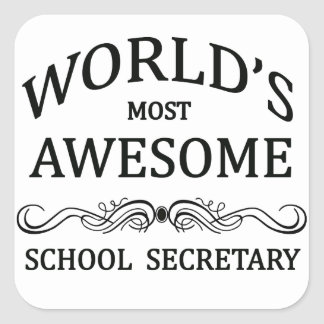 World's Most Awesome School Secretary Square Sticker