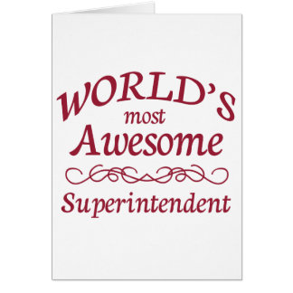 World's Most Awesome Superintendent Card