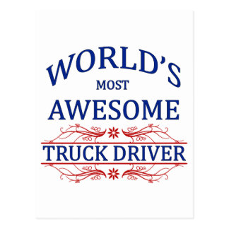 World's Most Awesome Truck Driver Postcard