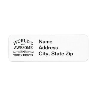 World's Most Awesome Truck Driver Return Address Label