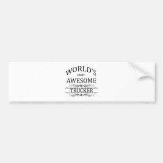 World's Most Awesome Trucker Bumper Sticker