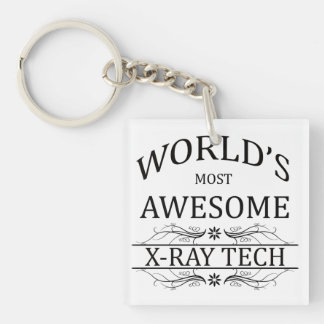 World's Most Awesome X-Ray Tech Single-Sided Square Acrylic Keychain