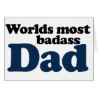 Worlds Most Badass Dad Card