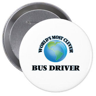 World's Most Clever Bus Driver Pinback Button
