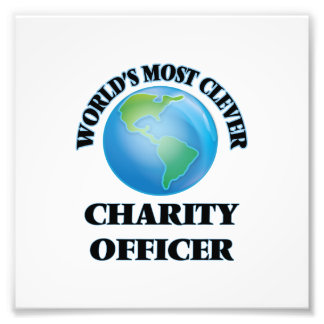 World's Most Clever Charity Officer Photo Print