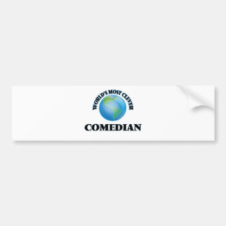 World's Most Clever Comedian Bumper Sticker