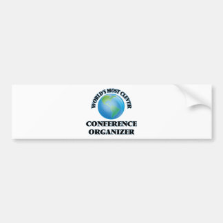 World's Most Clever Conference Organizer Car Bumper Sticker