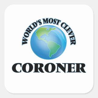 World's Most Clever Coroner Square Sticker