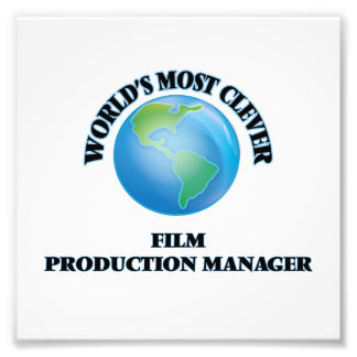 World's Most Clever Film Production Manager Photographic Print