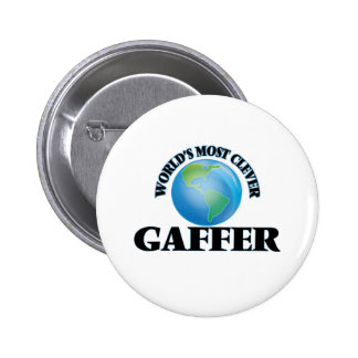 World's Most Clever Gaffer Pinback Buttons