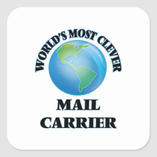 World's Most Clever Mail Carrier Square Sticker