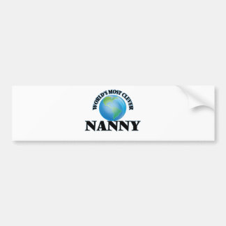 World's Most Clever Nanny Bumper Stickers