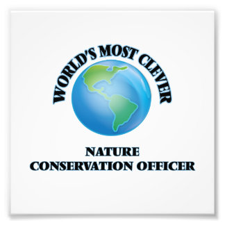 World's Most Clever Nature Conservation Officer Photo Art