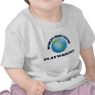 World's Most Clever Playwright Tees