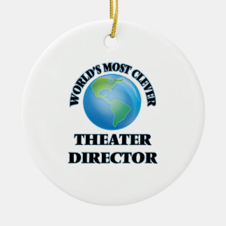 World's Most Clever Theater Director Ornament