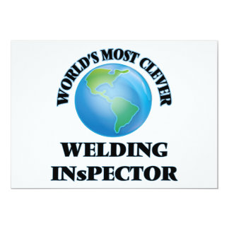 """World's Most Clever Welding Inspector 5"""" X 7"""" Invitation Card"""
