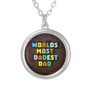 Worlds Most Dadest Dad Silver Plated Necklace