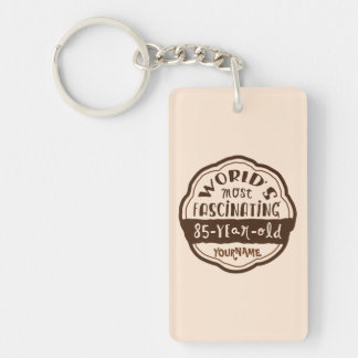 World's Most Fascinating 85-Year-Old Brown Peach Double-Sided Rectangular Acrylic Keychain