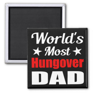 World's Most Hungover Dad Funny Drinking Fridge Magnets