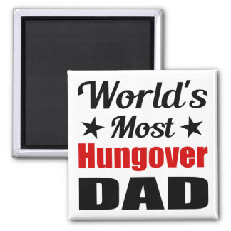 World's Most Hungover Dad Funny Drinking Refrigerator Magnet