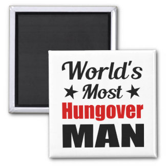 World's Most Hungover Man Funny Drinking Refrigerator Magnets