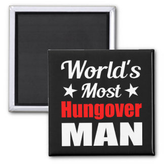 World's Most Hungover Man Funny Drinking Square Magnet