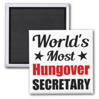 World's Most Hungover Secretary Funny Drinking Square Magnet