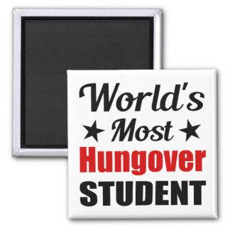 World's Most Hungover Student Funny Drinking Refrigerator Magnet