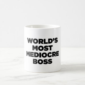 World's Most Mediocre Boss Coffee Mug