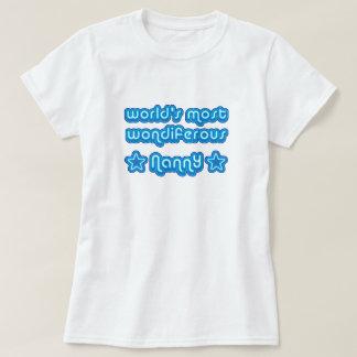 Worlds Most Wondiferous Nanny T-Shirt