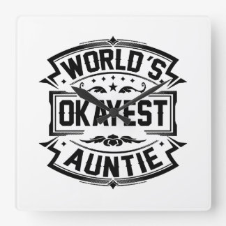 World's Okayest Auntie Square Wall Clock