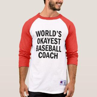 World's Okayest Baseball Coach funny men's shirt