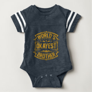 World's Okayest Brother Baby Bodysuit