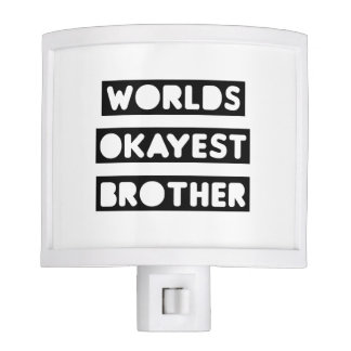 World's Okayest Brother Night Lite