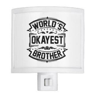 World's Okayest Brother Nite Lite