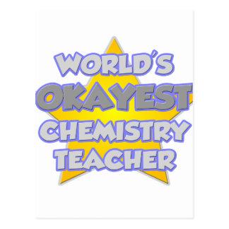 World's Okayest Chemistry Teacher .. Joke Postcard