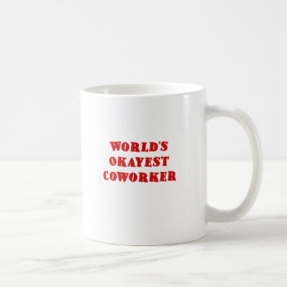 Worlds Okayest Coworker Coffee Mug