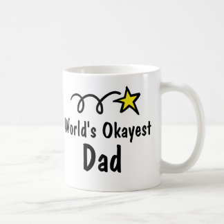 World's Okayest Dad | Funny Coffee Mug Gift