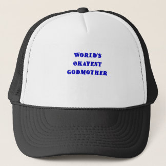 Worlds Okayest Godmother Trucker Hat