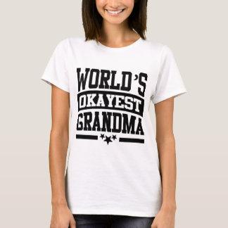 WORLD'S OKAYEST GRANDMA T-Shirt