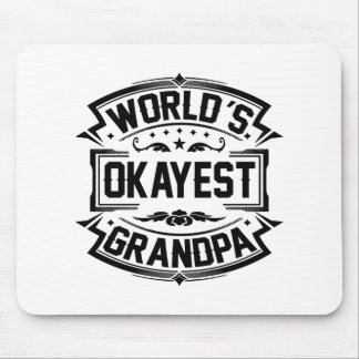 World's Okayest Grandpa Mouse Pad
