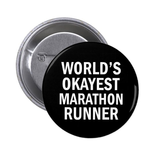 World's Okayest Marathon Runner button