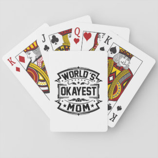 World's Okayest Mom Playing Cards