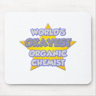 World's Okayest Organic Chemist ... Joke Mouse Pad