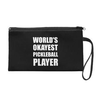Worlds Okayest Pickleball Player Funny Wristlet